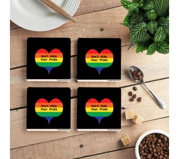 Don't Hide Your Pride Coffee Coaster (set of 4)