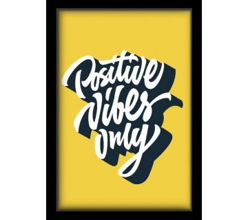 Wall Art-Positive Vibes Only