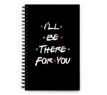 Wire o notebook-I will there for you