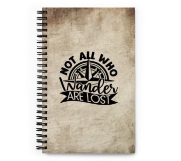 Wire O notebook-Not all who wander are lost