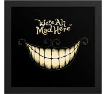 We All Are Mad Here Framed Wall Art
